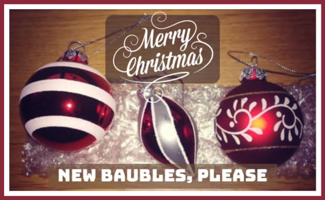 New Baubles for Christmas